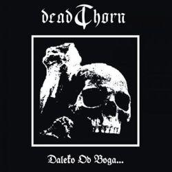 Reviews for Deadthorn - Daleko od Boga...