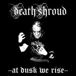 Reviews for Death Shroud - At Dusk We Rise