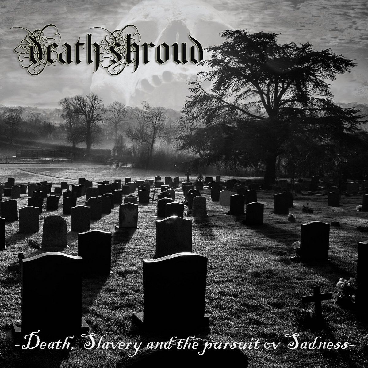 Reviews for Death Shroud - Death, Slavery and the Pursuit ov Sadness