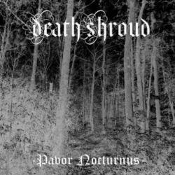 Reviews for Death Shroud - Pavor Nocturnus