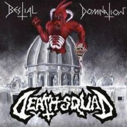 Review for Death Squad (ITA) - Bestial Domination