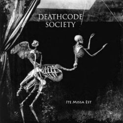 Review for Deathcode Society - Ite Missa Est