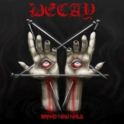 Review for Decay - Brand New Nails