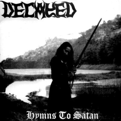 Reviews for Decayed - Hymns to Satan