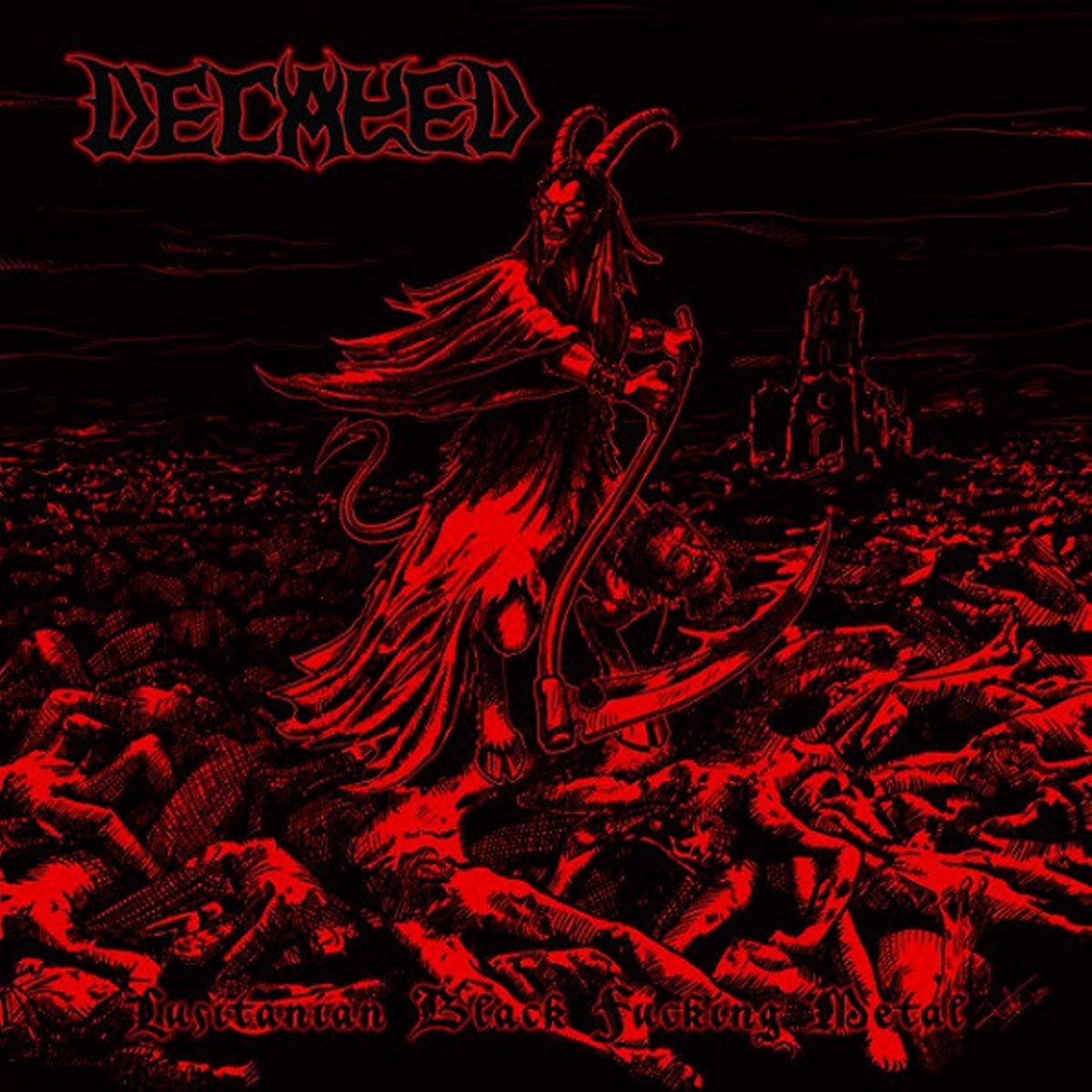 Reviews for Decayed - Lusitanian Black Fucking Metal