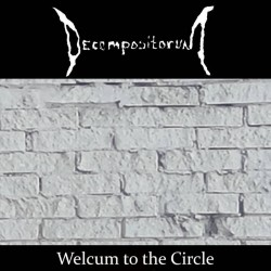 Reviews for Decompositorum - Welcum to the Circle