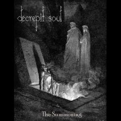 Reviews for Decrepit Soul - The Summoning