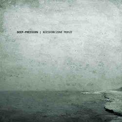Deep-pression - Nieskończone Morze