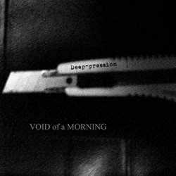 Deep-pression - Void of a Morning