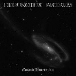 Reviews for Defunctus Astrum - Cosmic Uncreation