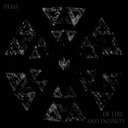 Déhà - Of Fire and Infinity