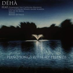 Déhà - Piano Songs with My Friends