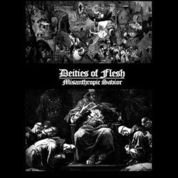 Review for Deities of Flesh - Misanthropic Savior