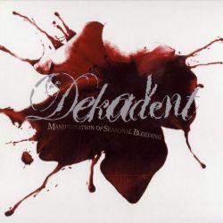 Review for Dekadent - Manifestation of Seasonal Bleeding
