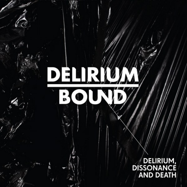 Review for Delirium Bound - Delirium, Dissonance and Death