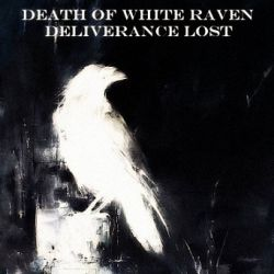 Reviews for Deliverance Lost - Death of White Raven