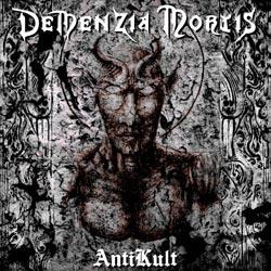 Demenzia Mortis - AntiKult