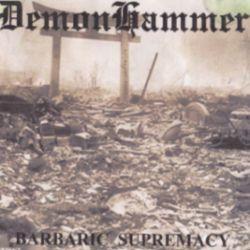 Demonhammer - Barbaric Supremacy