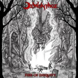 Demontage - Fire of Iniquity