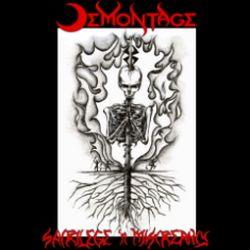 Reviews for Demontage - Sacrilege 'n Miscreancy