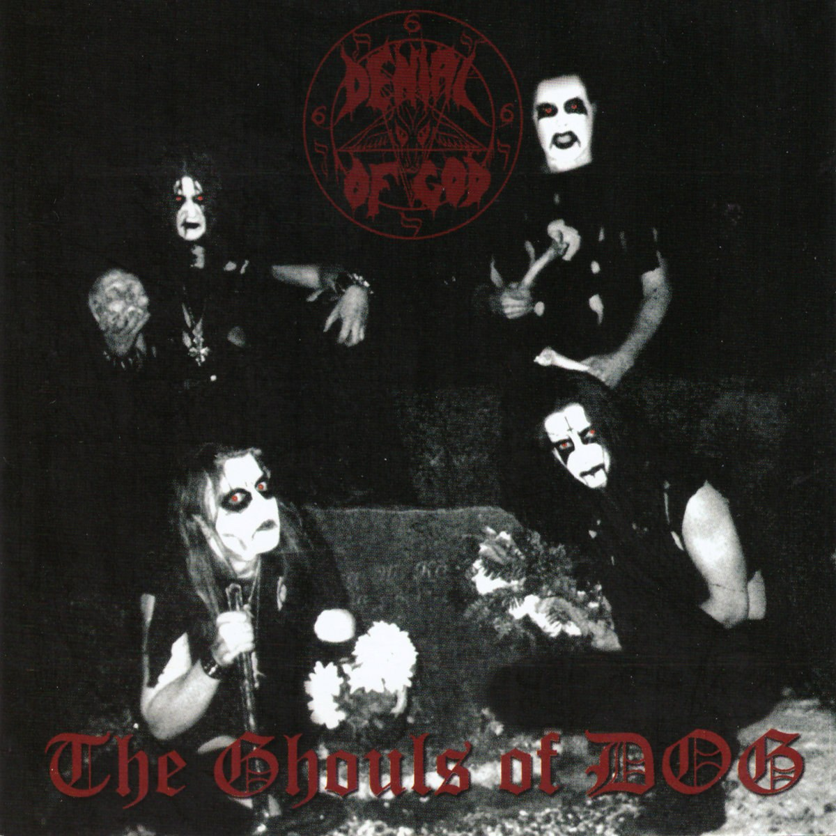Denial of God - The Ghouls of DOG