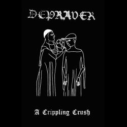 Reviews for Depraver - A Crippling Crush