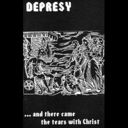 Review for Depresy - ...and There Came the Tears with Christ