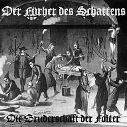 Review for Der Führer des Schattens - Die Bruderschaft der Folter