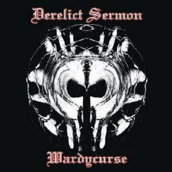 Reviews for Derelict Sermon - Wardycurse