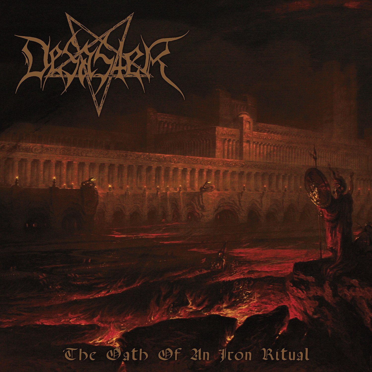 Desaster - The Oath of an Iron Ritual