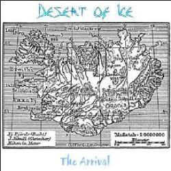 Desert of Ice - The Arrival