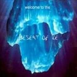 Desert of Ice - Welcome to the Desert of Ice