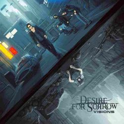 Desire for Sorrow - Visions