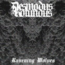 Desmodus Rotundus - Ravening Wolves