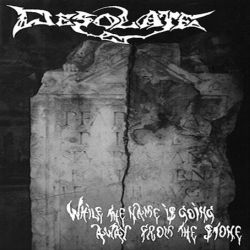 Desolate (BGR) - While the Name Is Going Away from the Stone
