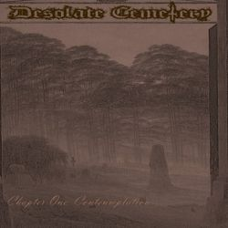 Desolate Cemetery - Chapter I: Contemplation