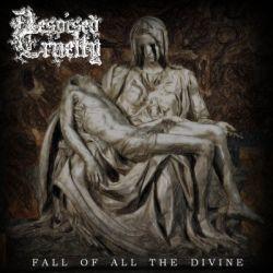 Despised Cruelty - Fall of All the Divine