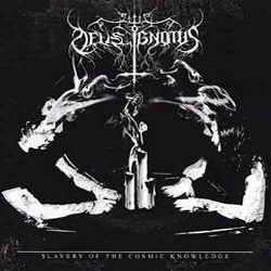Deus Ignotus - Slavery of the Cosmic Knowledge
