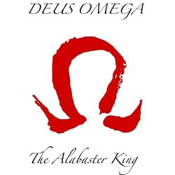 Deus Omega - Dynasties of the Fallen: The Alabaster King