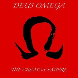 Deus Omega - Dynasties of the Fallen: The Crimson Empire