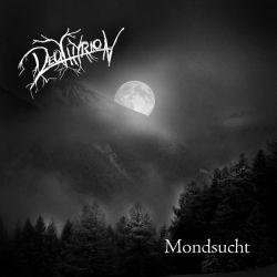 Deuthyrion - Mondsucht