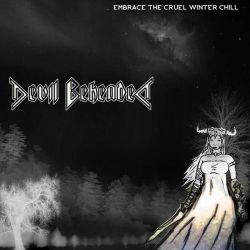 Devil Beheaded - Embrace the Cruel Winter Chill