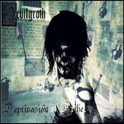Reviews for Devilgroth - Deprivasjon of Frihet