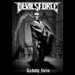 Devil's Force - Unholy Force