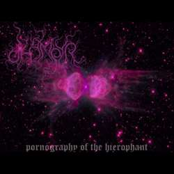 Dhampyr - Pornography of the Hierophant