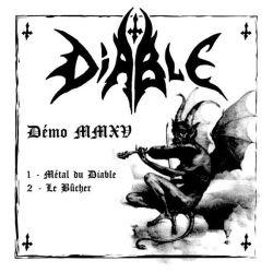Diable - Démo MMXV