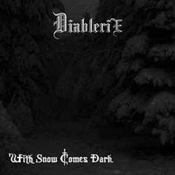 Diablerie - With Snow Comes Dark