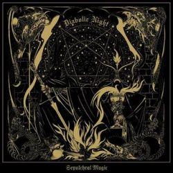 Diabolic Night - Sepulchral Magic