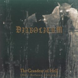 Review for Diabolicum - The Grandeur of Hell (Soli Satanae Gloriam)