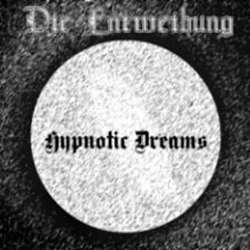 Review for Die Entweihung - Hypnotic Dreams